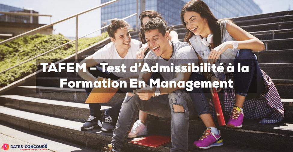 TAFEM – Test d'Admissibilité à la Formation En Management