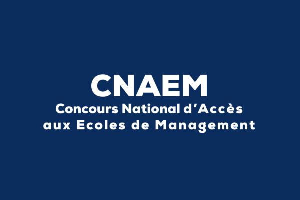 cnaem - Concours National d'Accès aux Ecoles de Management