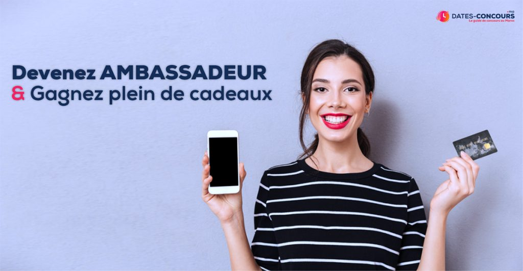 Dates-concours.ma I Programme Ambassadeur