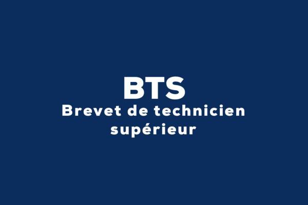 BTS-Brevet de technicien supérieur