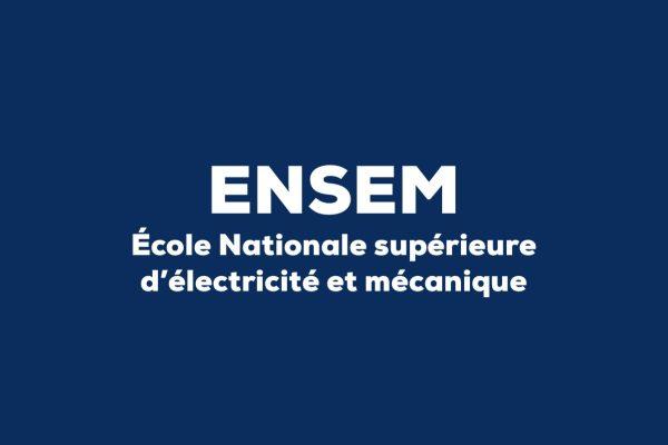ENSEM - École Nationale supérieure d'électricité et mécanique