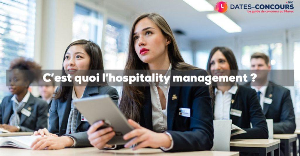 C'est quoi l' Hospitality Management ?