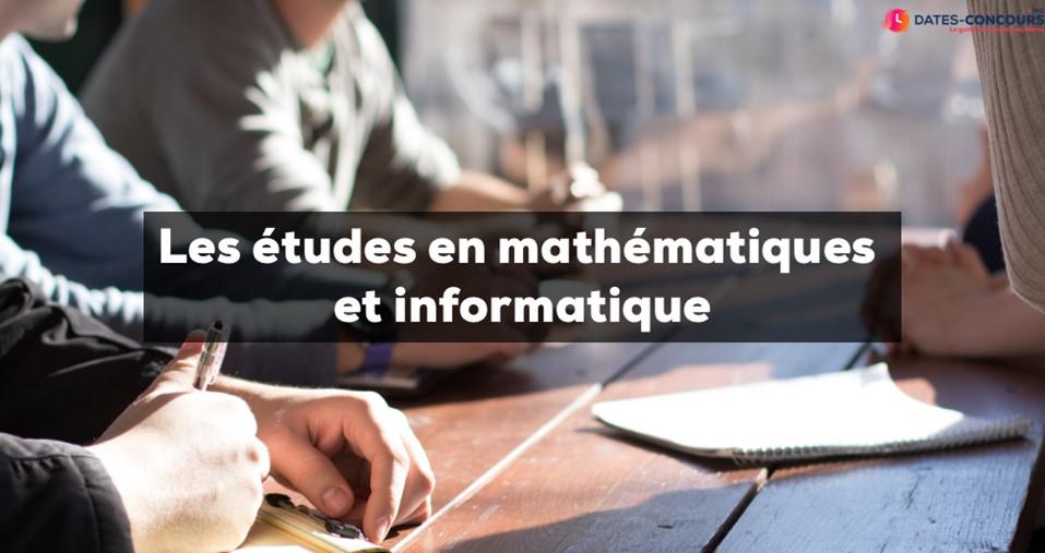 Etudes en mathématique et informatique