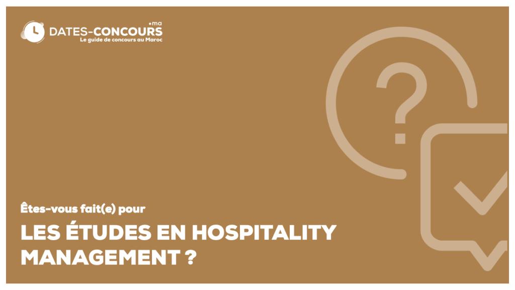 Etes-vous fait (e) pour une école d'hospitality management ?