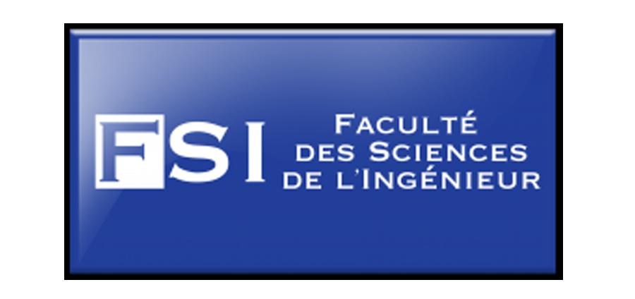 Faculté des Sciences de l'Ingénieur (FSI)