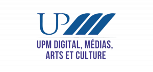 UPM DIGITAL,MÉDIAS, ARTS & CULTURE